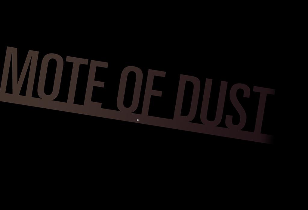 mote of dust